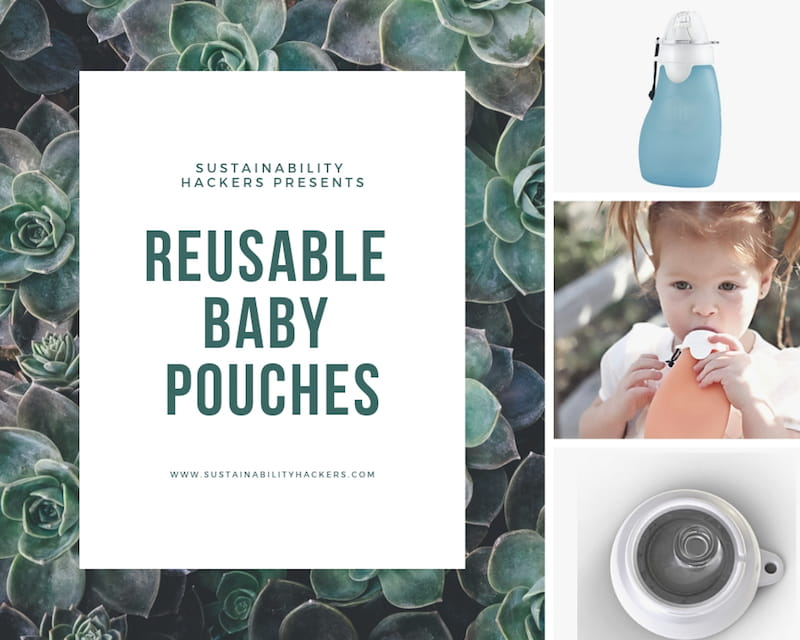 Eco-Baby Hacks - Reusable Baby Pouches