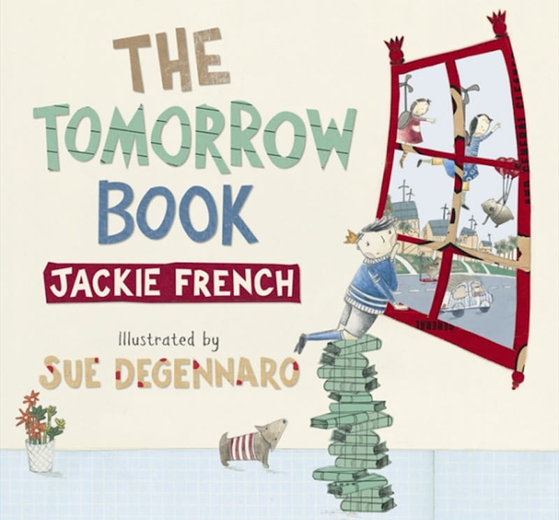 Eco Books For Kids - The Tomorrow Book by Jackie French